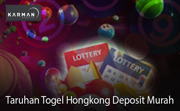 Taruhan Togel Hongkong Deposit Murah